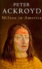 Milton in AmericaAckroyd, Peter - Product Image