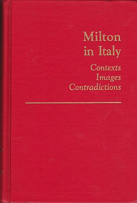 Milton in Italy: Contexts, Images, ContradictionsDi Cesare, Mario - Product Image