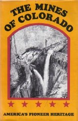 Mines of Colorado, The Hollister, Ovando James - Product Image