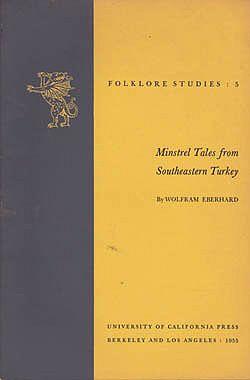 Minstrel Tales from Southeastern Turkey (Folklore Studies 5)Eberhard, Wolfram - Product Image