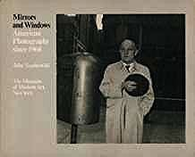 Mirrors and Windows: American Photography since 1960Szarkowski, John - Product Image