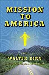 Mission to America: A NovelKirn, Walter - Product Image