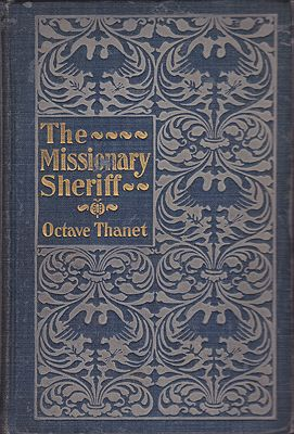 Missionary Sheriff, TheThanet, Octave, Illust. by: A. B. Frost, Clifford Carleton. - Product Image