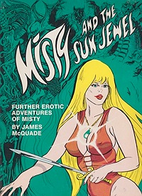 Misty and the Sun Jewel: Further erotic adventures of MistyMcQuade, James, Illust. by: James McQuade - Product Image
