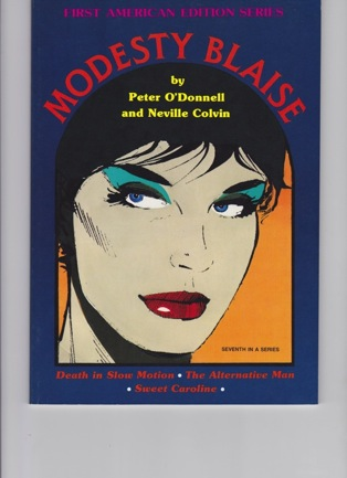 Modesty Blaise: Death In Slow Motion, The Alternative Man, Sweet CarolineO'Donnell, Peter and Neville Colvin - Product Image