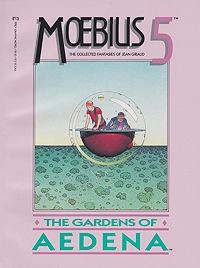 Moebius 5: The Collected Fantasies of Jean Giraud: The Gardens of AedenaMoebius (Jean Giraud), Illust. by: Jean  Giraud Moebius - Product Image