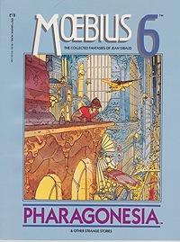 Moebius 6: The Collected Fantasies of Jean Giraud: Pharagonesia and Other Strange StoriesMoebius (Jean Giraud), Illust. by: Jean  Giraud Moebius - Product Image