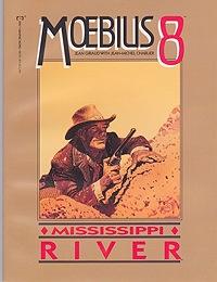Moebius 8: Mississippi RiverMoebius (Jean Giraud) and Jean-Michel Charlier, Illust. by: Jean  Giraud Moebius - Product Image