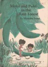 Moke and Poki in the Rain ForestFunai, Mamoru, Illust. by: Mamoru Funai - Product Image