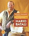 Molto Italiano: 327 Simple Italian Recipes to Cook at HomeBatali, Mario - Product Image