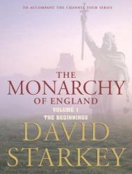 Monarchy of England: Beginnings v. 1, TheStarkey, David - Product Image