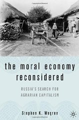 Moral Economy Reconsidered, The : Russia's Search for Agrarian CapitalismWegren, Stephen K. - Product Image