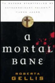 Mortal Bane, A Gellis, Roberta - Product Image