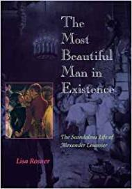 Most Beautiful Man in Existence: The Scandalous Life of Alexander Lesassier, TheRosner, Lisa - Product Image
