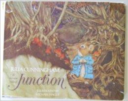 Mouse Called Junction, A (SIGNED WITH SKETCH)Cunningham, Julia and Michael Hague, Illust. by: Hague, Michael - Product Image