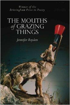Mouths of Grazing Things (Brittingham Prize in Poetry)Boyden, Jennifer - Product Image