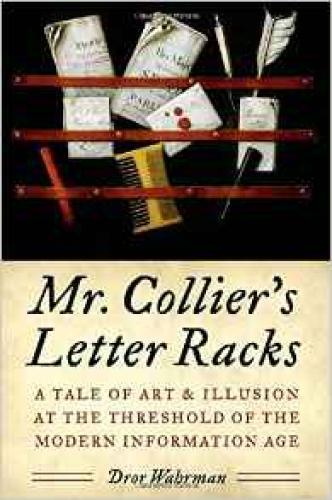 Mr. Collier's Letter Racks: A Tale of Art and Illusion at the Threshold of the Modern Information AgeWahrman, Dror - Product Image