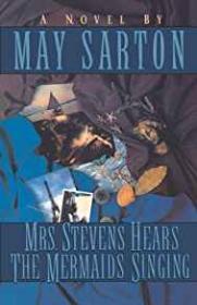 Mrs. Stevens Hears the Mermaids SingingSarton, May - Product Image