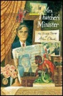 Mrs. Thatcher's Minister: The Private Diaries of Alan ClarkClark, Alan - Product Image
