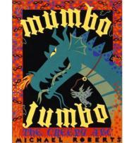 Mumbo Jumbo: The Creepy ABCRoberts, Michael, Illust. by: Michael Roberts - Product Image