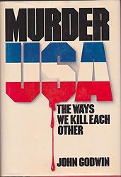Murder USA.: The Ways We Kill Each OtherGodwin, John - Product Image