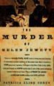 Murder of Helen Jewett, The Cohen, Patricia Cline - Product Image