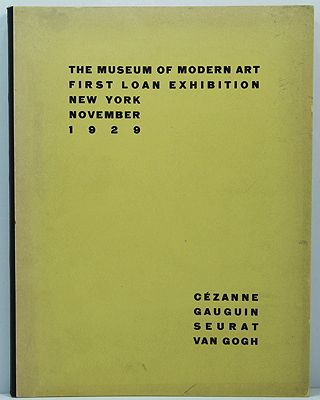 Museum of Modern Art - First Loan Exhibition - New York - November 1929, TheMuseum of Modern Art - Product Image