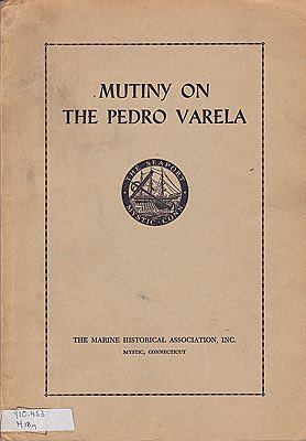Mutiny on The Pedro Varela: The Adventures of a Twentieth Century WhalemanHammond, Walter - Product Image