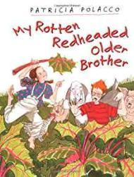 My Rotten Redheaded Older BrotherPolacco, Patricia, Illust. by: Patricia Polacco - Product Image