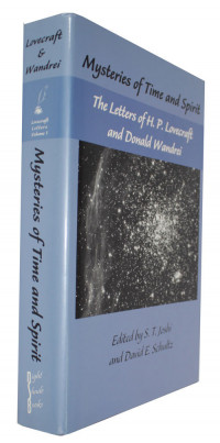 Mysteries of Time and Spirit - The Letters of H. P. Lovecraft and Donald WandreiLovecraft, H. P./S. T. Joshi & David E. Schultz (Editors) - Product Image