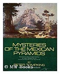 Mysteries of the Mexican PyramidsTompkins, Peter - Product Image