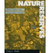 NATURE RESERVES - Island Theory and Conservation PracticeL, SHAFER CRAIG - Product Image