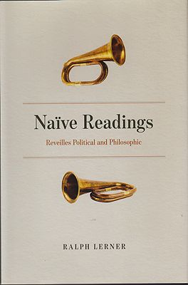 Naive Readings: Reveilles Political and PhilosophicLerner, Ralph - Product Image