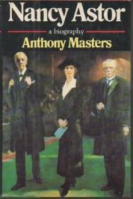 Nancy Astor, a biographyMasters, Anthony - Product Image