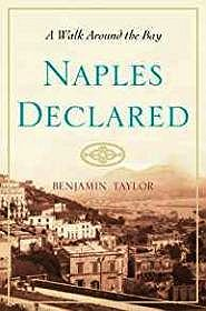 Naples Declared: A Walk Around the BayTaylor, Ben - Product Image
