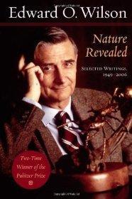 Nature Revealed: Selected Writings, 1949-2006Wilson, Edward O. - Product Image