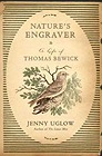 Nature's Engraver: A Life of Thomas BewickUglow, Jenny - Product Image