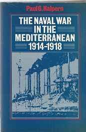 Naval War in the Mediterranean, 1914-1918, TheHalpern, Paul G. - Product Image
