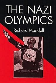 Nazi Olympics, TheMandell, Richard D. - Product Image