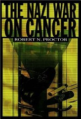 Nazi War on Cancer, The Proctor, Robert N. - Product Image