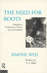 Need for Roots, The : Prelude to a Declaration of Duties Towards MankindWeil, Simone - Product Image