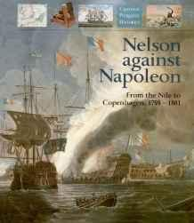 Nelson Against Napoleon: From the Nile to Copenhagen, 1798-1801Lyon, David - Product Image