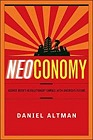 Neoconomy: George Bush's Revolutionary Gamble with America's FutureAltman, Daniel - Product Image