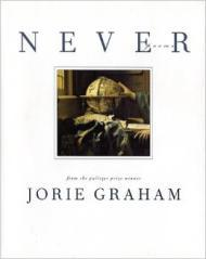 Never: Poemsby: Graham, Jorie - Product Image