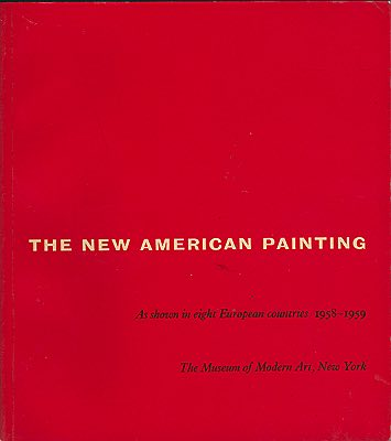 New American Painting, The: As Shown in Eight European Countries 1958-1959N/A - Product Image