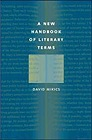 New Handbook of Literary Terms, A Mikics, David - Product Image