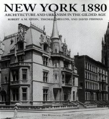 New York 1880: Architecture and Urbanism in the Gilded Ageby: Mellins, Thomas - Product Image