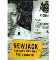 Newjack: Guarding Sing Sing (SIGNED)Conover, Ted - Product Image