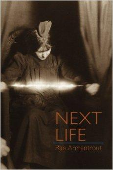 Next Life (Wesleyan Poetry Series)Armantrout, Rae - Product Image