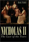 Nicholas II: Last of the TsarsFerro, Marc - Product Image